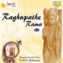Raghupathe Rama - Part 1 songs