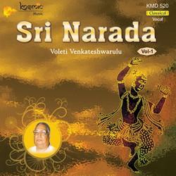 Sri Naradha (Voleti) - Vol 1 songs