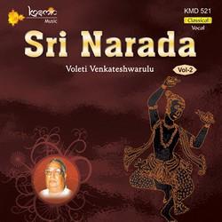 Sri Naradha (Voleti) - Vol 2 songs