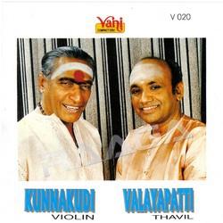 Kunnakudi Vaidyanathan (Violin) & Valayapatti (Thavil) songs