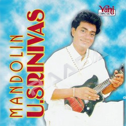 Mandolin U. Srinivas songs