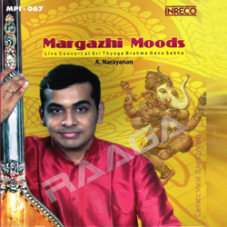 Margazhi Moods (Live Concert at Sri Thyaga Brahma Gana Sabha) songs