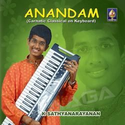 Anandam - Carnatic Classical On Keyboard songs