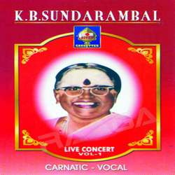 Carnatic Vocal K B Sundarambal songs