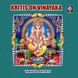Krithis On Vinaayaka songs