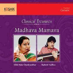 Madhava Mamava Classical Treasures songs