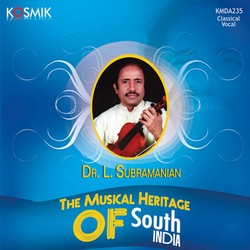 The Musical Heritage Of South India songs