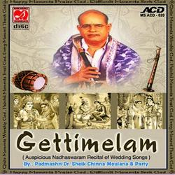 Getti Melam - Auspicious Nadhaswaram Recital Of Wedding Songs songs