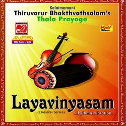 Thala Prayoga Layavinyasam Rythmic Vibration songs
