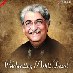 Celebrating Ashit Desai songs
