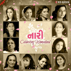 Naari - Celebrating Womanhood songs
