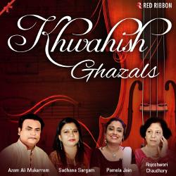 Khwahish Ghazals