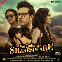 Wo India Ka Shakespeare songs