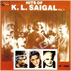Hits Of KL. Saigal - Vol 1 songs
