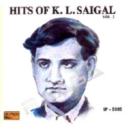 Hits Of KL. Saigal - Vol 2 songs
