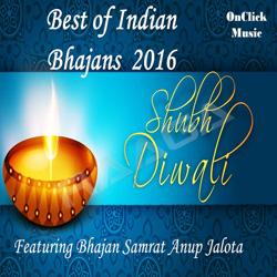 Shubh Diwali - Best Of Indian Bhajans songs