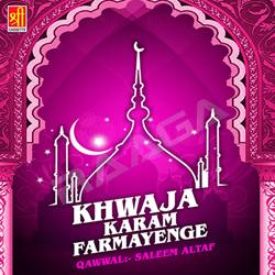 Khwaja Karam Farmayenge songs