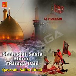 Shahadat Sasta Khoon Mehnga Pani songs