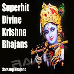 Superhit Divine Krishna Bhajans songs