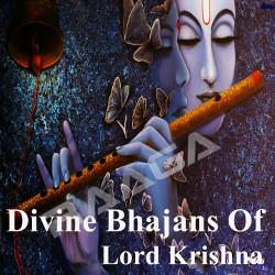 Divine Bhajans Of Lord Krishna songs