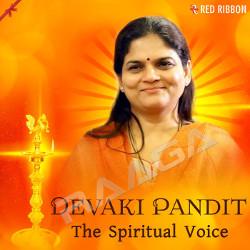 Devaki Pandit - The Spiritual Voice songs