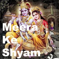 Meera Ke Shyam songs