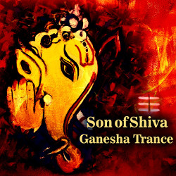 Son Of Shiva - Ganesha Trance songs