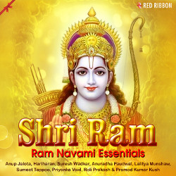 Shri Ram - Ram Navami Essentials songs