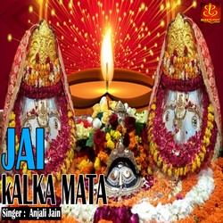 Jai Kalka Mata songs