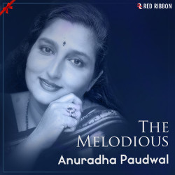 The Melodious Anuradha Paudwal songs