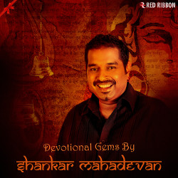 Devotional Gems By Shankar Mahadevan songs