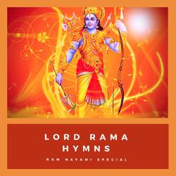 Lord Rama Hymns - Ram Navami Special songs