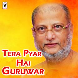 Tera Pyar Hai Guruwar songs