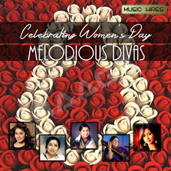 Celebrating Women's Day - Melodious Divas songs