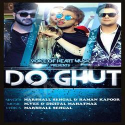 Do Ghut songs
