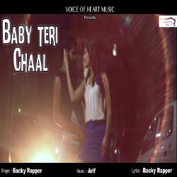Baby Teri Chaal songs