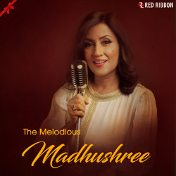 The Melodious Madhushree songs