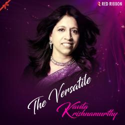 The Versatile Kavita Krishnamurthy songs