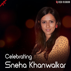 Celebrating Sneha Khanwalkar songs