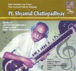 Sitar Recital-Pt. Shyamal Chattopadhyay songs