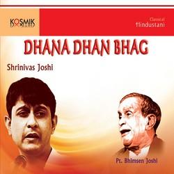 Dhana Dhan Bhag songs