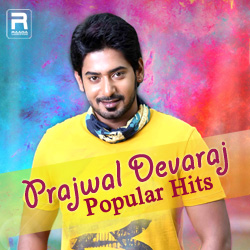 Prajwal Devaraj - Popular Hits songs