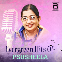 Evergreen Hits Of P. Susheela