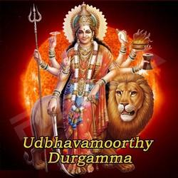 Udbhavamoorthy Durgamma songs