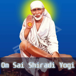 Om Sai Shiradi Yogi songs
