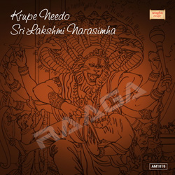 Krupe Needo Sri Lakshmi Narasimha songs