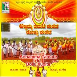 Annamma Tamate And Kunita Dolu Kunita - Part 1 songs