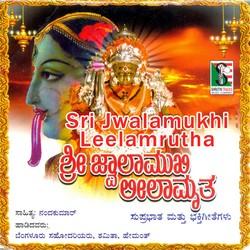 Sri Jwalamukhi Leelamrutha Suprabhatha & Devotional Songs songs