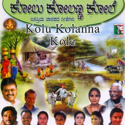Kolu Kolanna Kole Janapriya Janapada Geethegalu songs