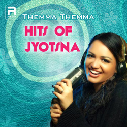 Themma Themma - Hits Of Jyotsna songs